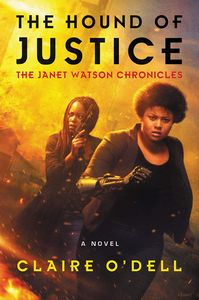 [Janet Watson Chronicles: Book 2: The Hound Of Justice (Product Image)]