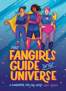 [The Fangirl's Guide To The Universe (Hardcover) (Product Image)]