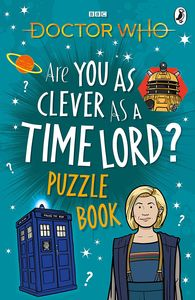 [Doctor Who: Are You As Clever As A Time Lord? Puzzle Book (Product Image)]