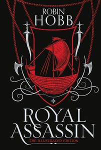 [The Farseer Trilogy: Book 2: Royal Assassin (Illustrated Hardcover) (Product Image)]
