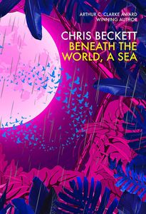 [Beneath The World, A Sea (Signed Edition) (Product Image)]