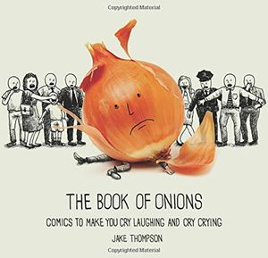 [Book Of Onions: Comics To Make You Cry, Laughing & Cry Crying (Product Image)]