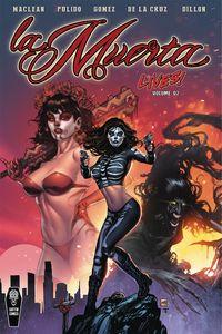 [La Muerta Lives: Volume 2 (Product Image)]