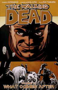 [Walking Dead: Volume 18: What Comes After (Product Image)]