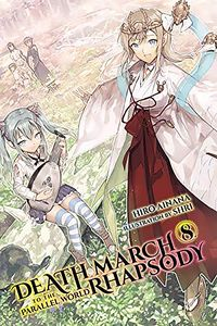 [Death March Parallel World Rhapsody: Volume 8 (Light Novel) (Product Image)]