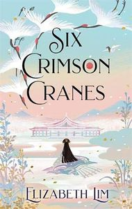 [Six Crimson Cranes (Signed Hardcover) (Product Image)]