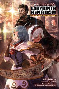 [Meikyuu: Labyrinth Kingdom: A Tactical Fantasy World Survival Guide: Volume 1 (Light Novel) (Product Image)]