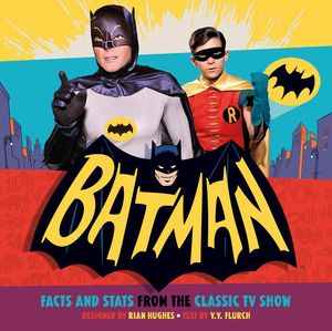 [Batman: Bat Facts & Stats From The Classic TV Show (Product Image)]