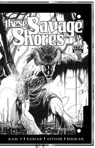 [These Savage Shores #1 (B&W Signed Edition) (Product Image)]