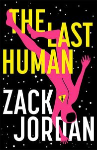 [The Last Human (Hardcover) (Product Image)]