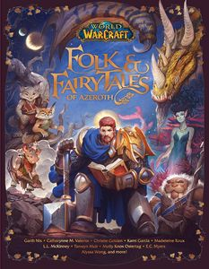 [World Of Warcraft: Folk & Fairy Tales Of Azeroth (Hardcover) (Product Image)]