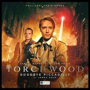 [Torchwood: 22: Goodbye Piccadilly (Product Image)]
