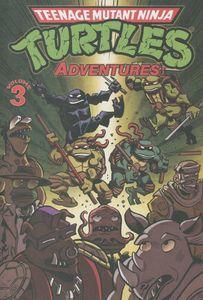 [Teenage Mutant Ninja Turtles: Adventures: Volume 3 (Product Image)]