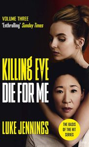 [Killing Eve: Die For Me (Product Image)]