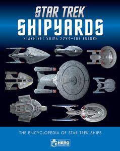 "[Star Trek: Shipyards: Starfleet Ships"" 2294 To The Future (Hardcover) (Product Image)]"