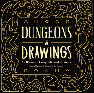 [Dungeons & Drawings: An Illustrated Compendium Of Creatures (Hardcover) (Product Image)]