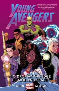 [Young Avengers: Volume 3: Mic-Drop At The Edge Of Time & Space (Product Image)]
