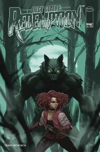 [Lucy Claire: Redemption #1 (Cover A Upchurch) (Product Image)]