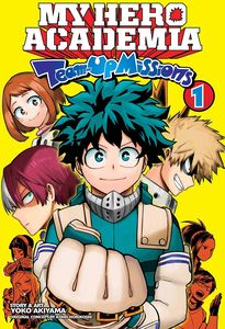 [My Hero Academia: Team-Up Missions: Volume 1 (Product Image)]