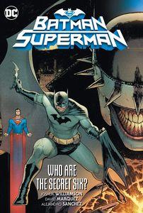 [Batman/Superman: Volume 1: Who Are The Secret Six (Hardcover) (Product Image)]