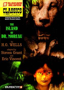 [Classics Illustrated: Volume 12: The Island Of Dr Moreau (Hardcover) (Product Image)]