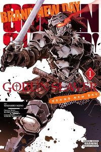 [Goblin Slayer: Brand New Day: Volume 1 (Product Image)]