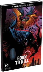 [DC Graphic Novel Collection: The Legend Of Batman: Volume 3: Born To Kill (Hardcover) (Product Image)]