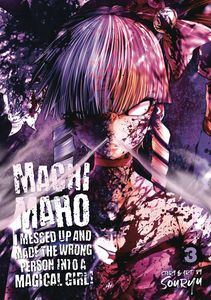 [Machimaho: I Messed Up & Made The Wrong Person Into A Magical Girl: Volume 3 (Product Image)]