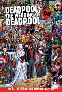 [Deadpool: All Killer No Filler Graphic Novel Collection #38: The Wedding Of Deadpool (Product Image)]