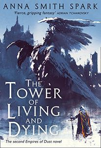 [Empires Of Dust: Book 2: The Tower Of Living & Dying (Hardcover) (Product Image)]