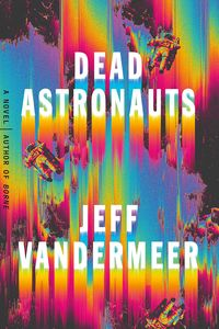 [Dead Astronauts (Hardcover) (Product Image)]