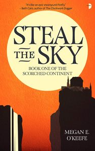 [Scorched Continent: Book 1: Steal The Sky (Product Image)]