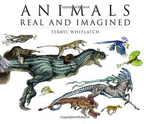 [Animals Real & Imagined: Fantasy Of What Is & What Might Be (Product Image)]