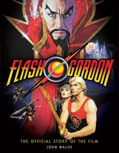 [Flash Gordon: The Official Story Of The Film (Signed Bookplated Hardcover) (Product Image)]