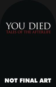 [You Died:  An Anthology Of The Afterlife (Product Image)]
