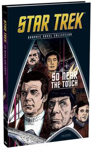 [Star Trek Graphic Novel Collection: Volume 138: So Near The Touch (Hardcover) (Product Image)]
