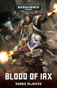 [Warhammer 40K: Blood Of Iax (Product Image)]