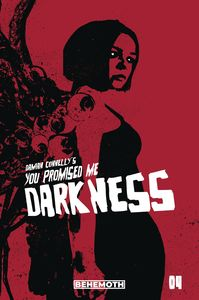 [You Promised Me Darkness #4 (Cover B Connelly) (Product Image)]