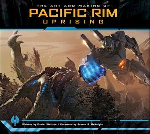 [The Art & Making Of Pacific Rim: Uprising (Hardcover) (Product Image)]