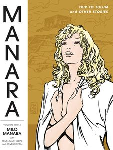 [Manara Library: Volume 3: Trip To Tulum & Other Stories (Product Image)]
