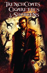 [Trenchcoats, Cigarettes & Shotguns (Product Image)]