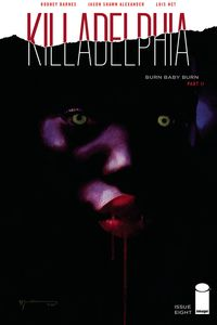 [Killadelphia #8 (Cover B Sienkiewicz) (Product Image)]