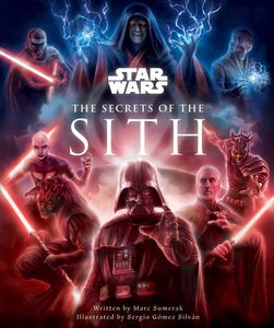 [Star Wars: The Secrets of the Sith (Hardcover) (Product Image)]