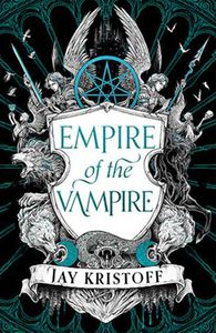 [Empire Of The Vampire (Signed Forbidden Planet Exclusive Special Edition Hardcover) (Product Image)]
