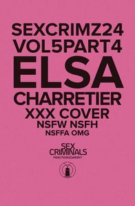 [Sex Criminals #24 (XXX Elsa Charretier Variant) (Product Image)]