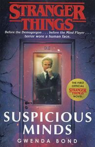 [Stranger Things: Suspicious Minds: The First Official Novel (Product Image)]