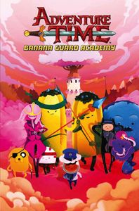 [Adventure Time: Banana Guard Academy: Volume 1 (Product Image)]