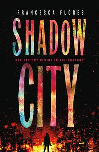 [City Of Steel & Diamond: Book 2: Shadow City (Hardcover) (Product Image)]
