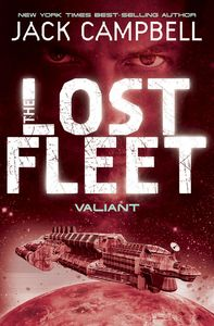 [The Lost Fleet: Book 4: Valiant (Product Image)]