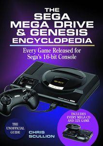[The Sega Mega Drive & Genesis Encyclopedia: Every Game Released For Sega's 16-bit Console (Hardcover) (Product Image)]